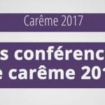 conference-de-careme-2017